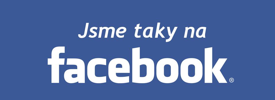 Jsme taky na Facebooku